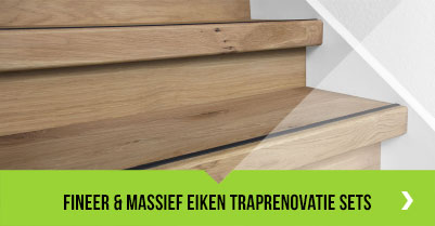 Fineer eiken / Massief eiken traprenovatie sets